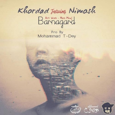 http://up.bestbaz.ir/download/459078/Khordad Ft Nimosh-Barnagard Demo-[poptext.ir].jpg